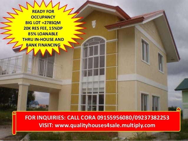 READY FOR OCCUPANCY BIG LOT =278SQM 20K RES FEE, 15%DP 85% LOANABLE THRU IN-HOUSE AND BANK FINANCING  FOR INQUIRIES: CALL ...