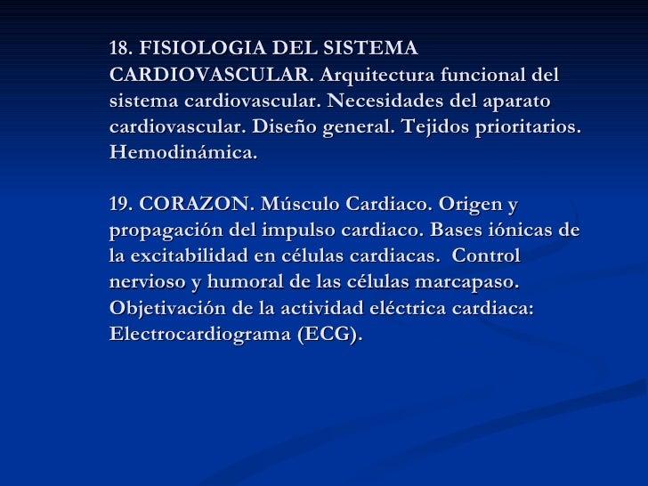 18. FISIOLOGIA DEL SISTEMACARDIOVASCULAR. Arquitectura funcional delsistema cardiovascular. Necesidades del aparatocardiov...