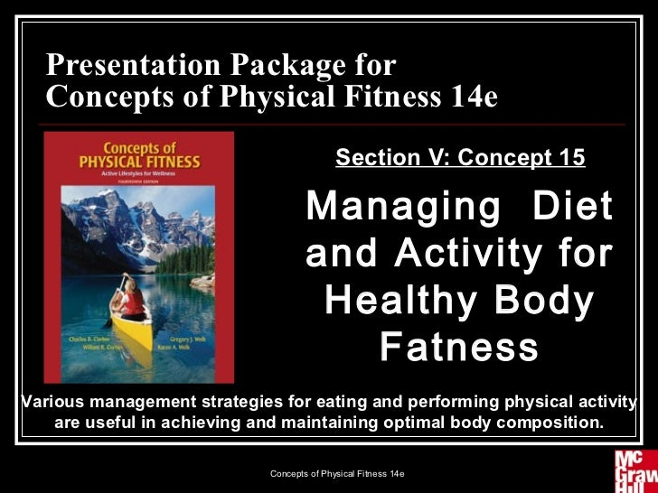 Presentation Package for  Concepts of Physical Fitness 14e                                            Section V: Concept 1...