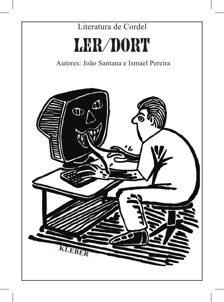 Literatura de Cordel     LER/DORTAutores: João Santana e Ismael PereiraKLEB    ER