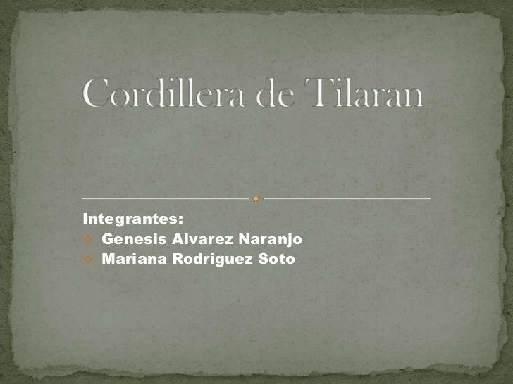 Integrantes: Genesis Alvarez Naranjo Mariana Rodriguez Soto