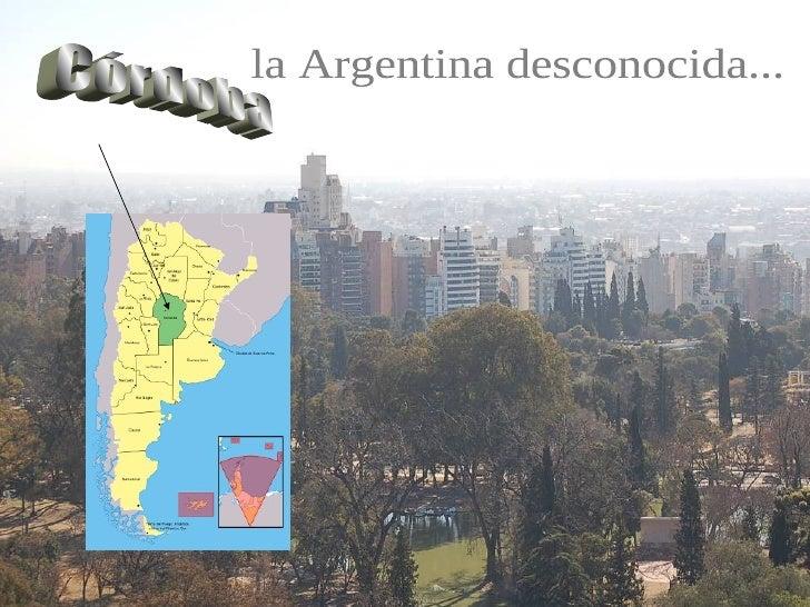 Córdoba la Argentina desconocida...