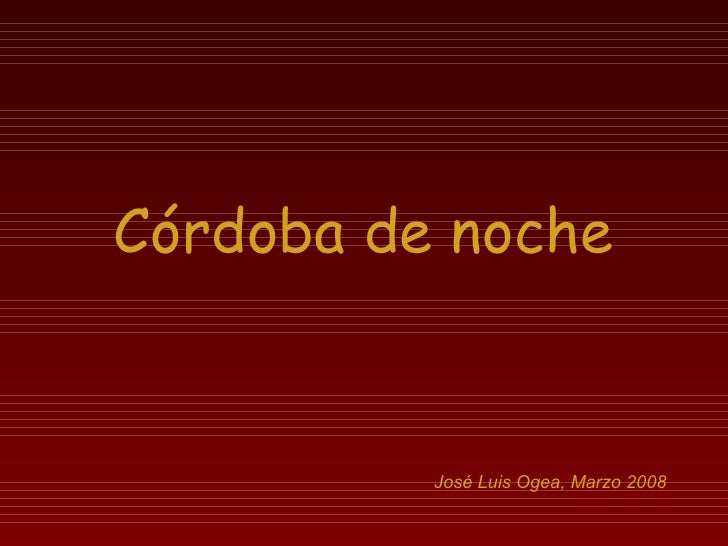 Cordoba De Noche   Jl Ogea