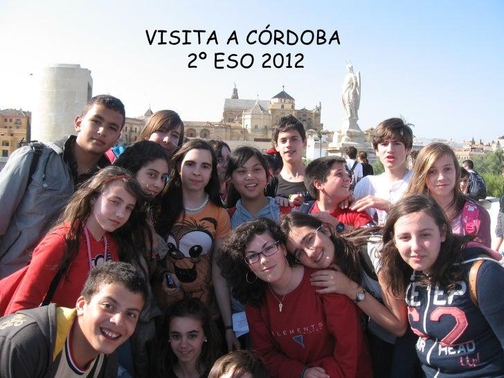 VISITA A CÓRDOBA   2º ESO 2012