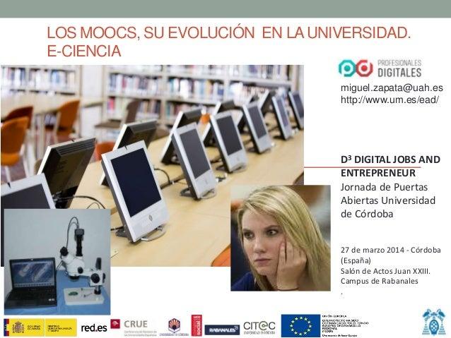 Los MOOCs, su evolución  en la universidad. E-ciencia (Borrador preprint)