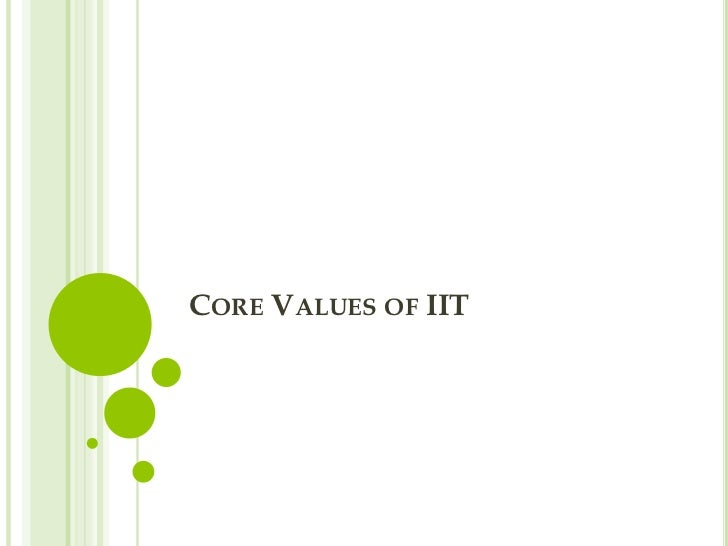CORE VALUES OF IIT