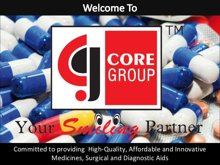 Committed to providing High-Quality, Affordable and Innovative           Medicines, Surgical and Diagnostic Aids