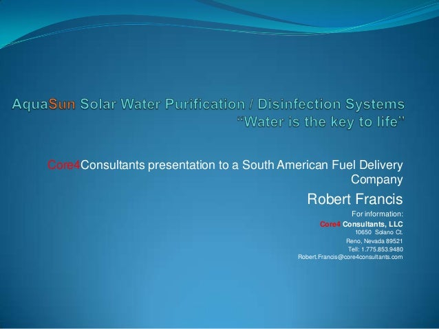 Core4 consultants presentation on solar water purification systems to South American company