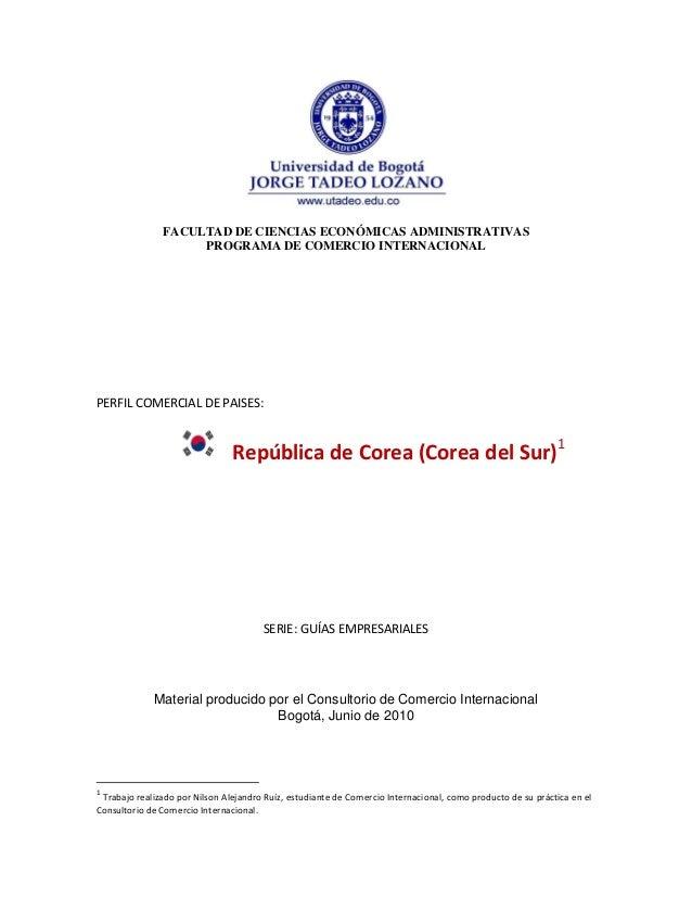 FACULTAD DE CIENCIAS ECONÓMICAS ADMINISTRATIVAS PROGRAMA DE COMERCIO INTERNACIONAL PERFIL COMERCIAL DE PAISES: República d...