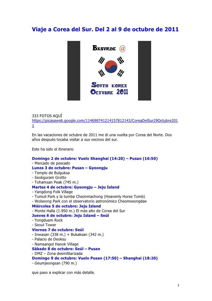 Corea del Sur. Del 2 al 9 de octubre de 2011