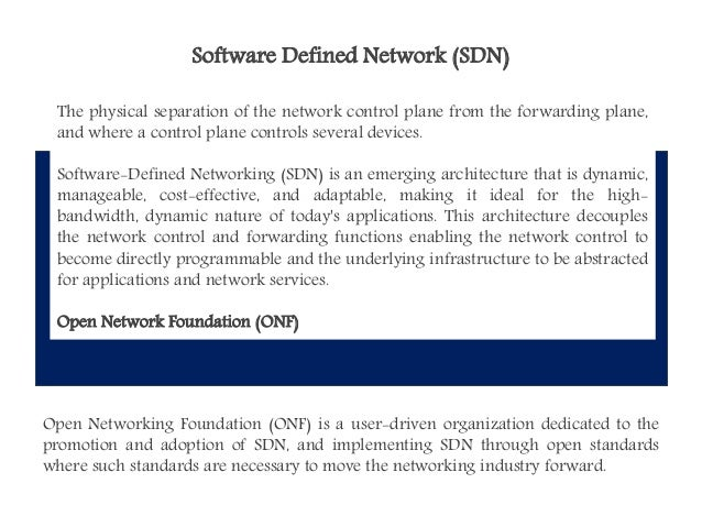 Software Defined Everything Software Defined Network Sdn