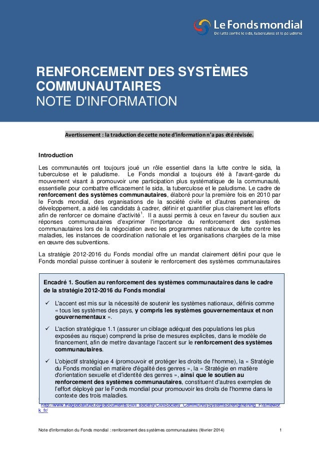 Note d'information du Fonds mondial : renforcement des systèmes communautaires (février 2014) 1 Avertissement : la traduct...