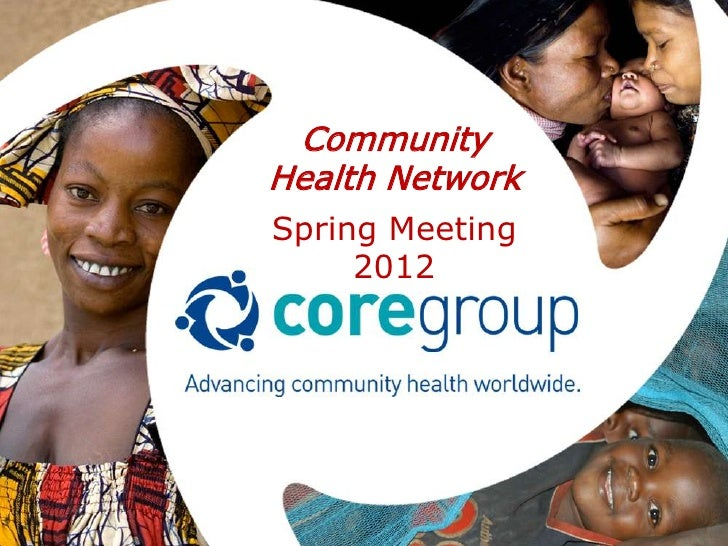 CommunityHealth NetworkSpring Meeting     2012