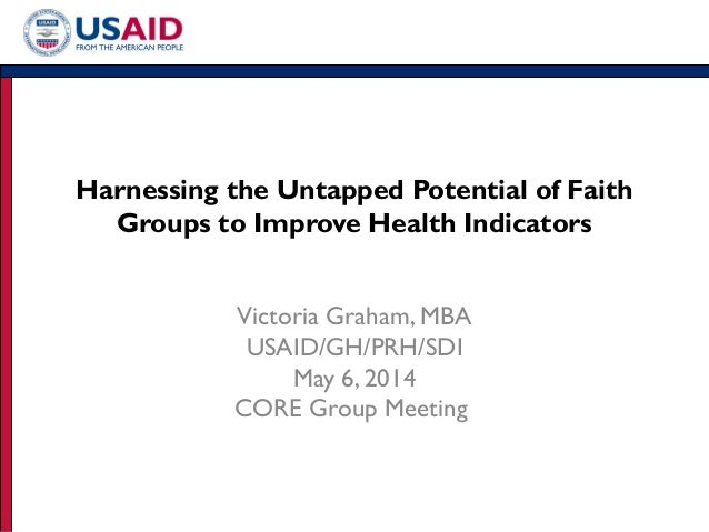 Harnessing the Untapped Potential of Faith Groups to Improve Health Indicators_Victoria Graham_5.6.14