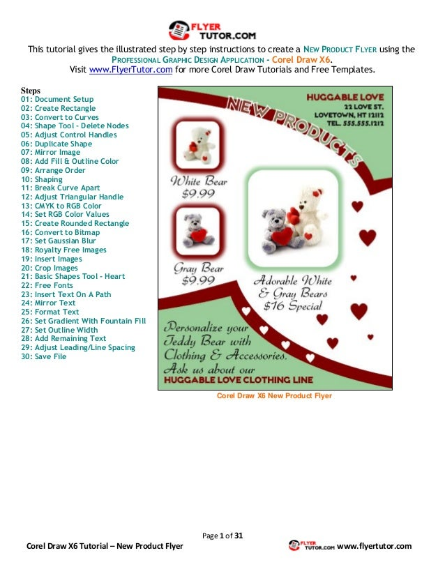 Page 1 of 31Corel Draw X6 Tutorial – New Product Flyer www.flyertutor.comThis tutorial gives the illustrated step by step ...