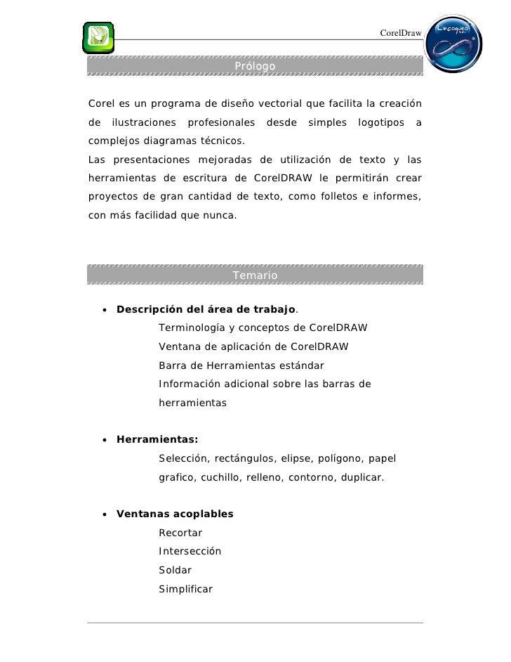 CorelDraw                               PrólogoCorel es un programa de diseño vectorial que facilita la creaciónde    ilus...