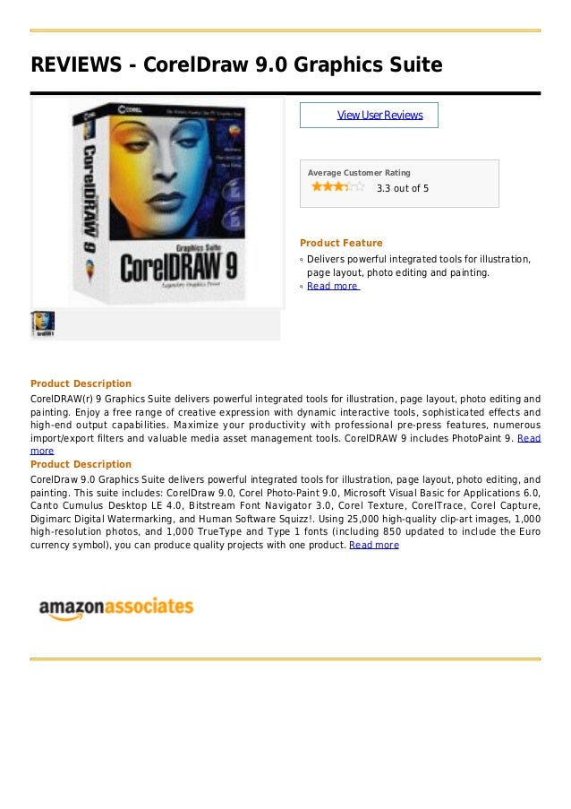 REVIEWS - CorelDraw 9.0 Graphics SuiteViewUserReviewsAverage Customer Rating3.3 out of 5Product FeatureDelivers powerful i...