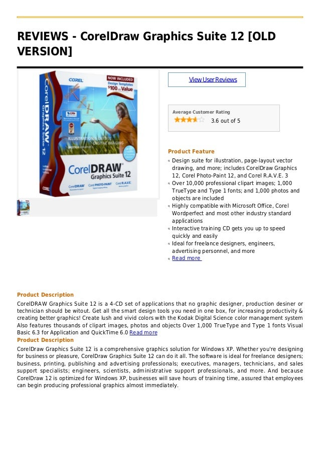 REVIEWS - CorelDraw Graphics Suite 12 [OLDVERSION]ViewUserReviewsAverage Customer Rating3.6 out of 5Product FeatureDesign ...