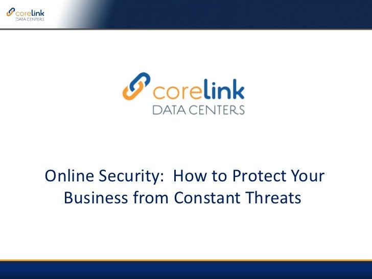 Online Security:  How to Protect Your Business from Constant Threats