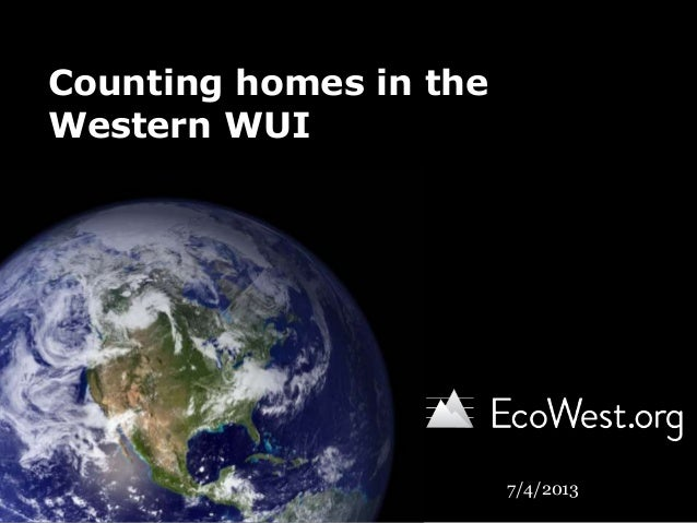 Counting homes in the Western Wildland-Urban Interface (WUI)