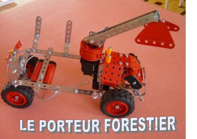 LE PORTEUR FORESTIER