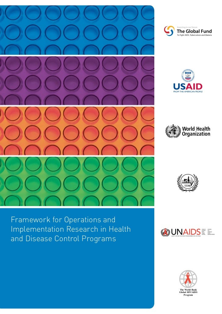 Framework for Operations andImplementation Research in Healthand Disease Control Programs                                 ...