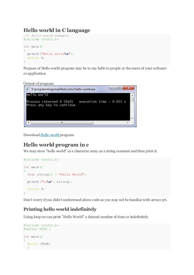 "Hello world in C language //C hello world example #include <stdio.h> int main() { printf(""Hello worldn""); return 0; } Purp..."