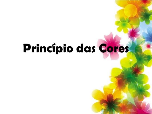 Princípio das Cores                      1