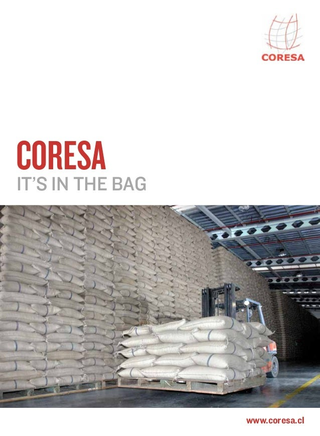 www.coresa.cl CoresaIt's in the bag