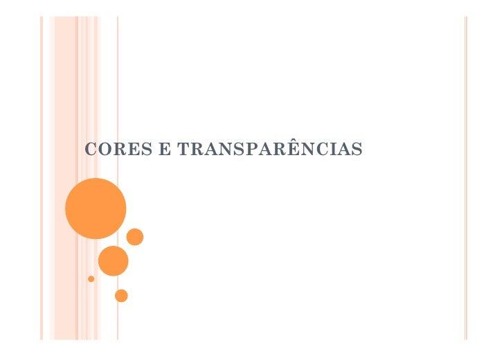 Cores E TransparêNcias
