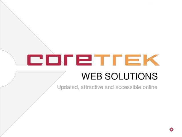 WEB SOLUTIONSUpdated, attractive and accessible online
