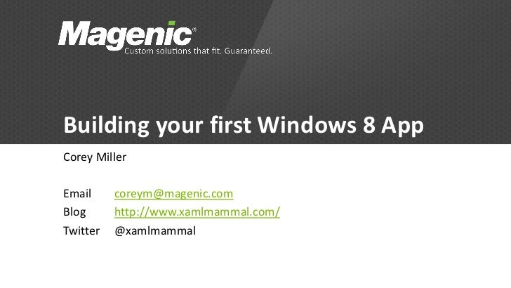 Building your first Windows 8 Application with WinRT, XAML and HTML