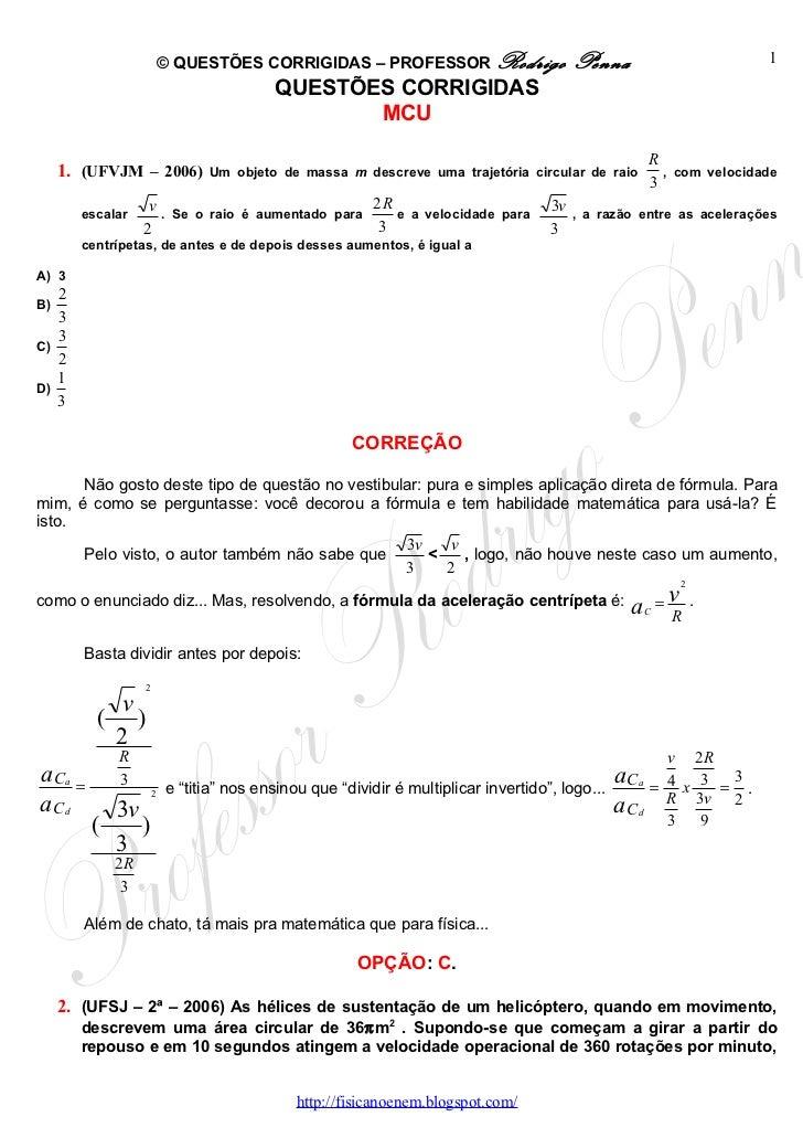 Questões Corrigidas, em Word: Movimento Circular Uniforme (MCU) - Conteúdo vinculado ao blog      http://fisicanoenem.blogspot.com/