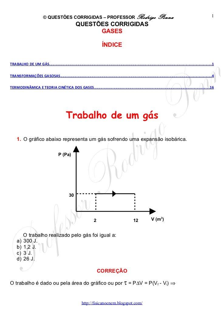 Questões Corrigidas, em Word: Estudo dos Gases   - Conteúdo vinculado ao blog      http://fisicanoenem.blogspot.com/