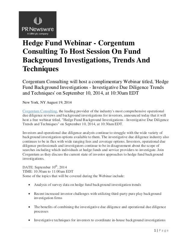 1 | P a g e Hedge Fund Webinar - Corgentum Consulting To Host Session On Fund Background Investigations, Trends And Techni...