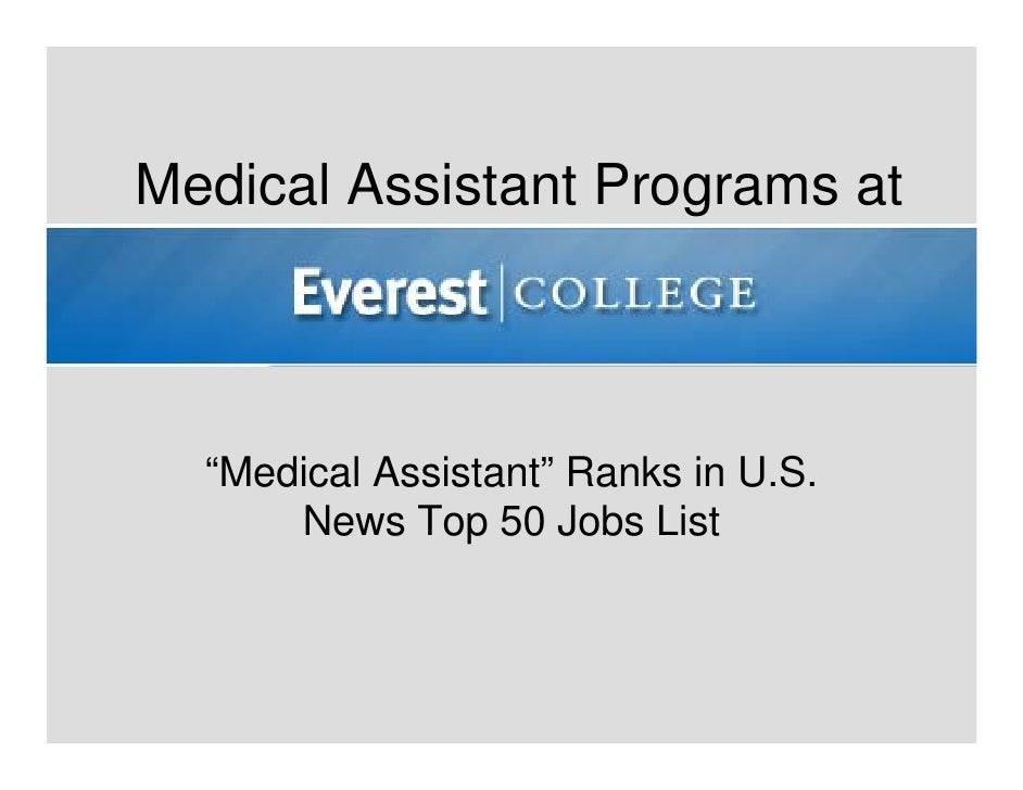 "Medical Assistant Programs at  ""Medical Assistant"" Ranks in U.S.      News Top 50 Jobs List"