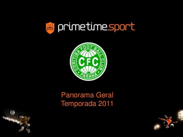 Panorama GeralTemporada 2011<br />