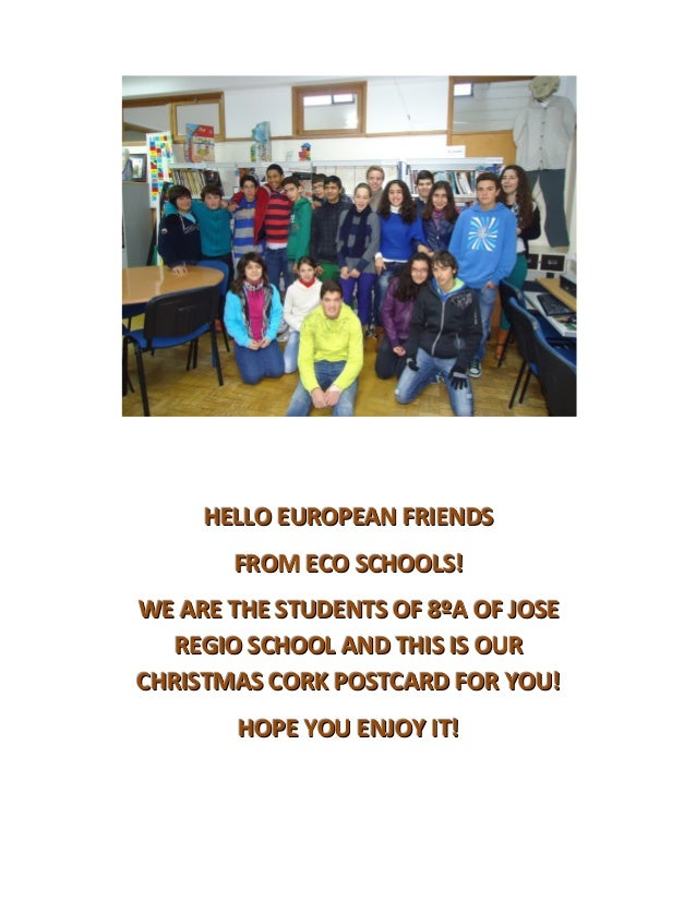 HELLO EUROPEAN FRIENDS       FROM ECO SCHOOLS!WE ARE THE STUDENTS OF 8ºA OF JOSE   REGIO SCHOOL AND THIS IS OURCHRISTMAS C...
