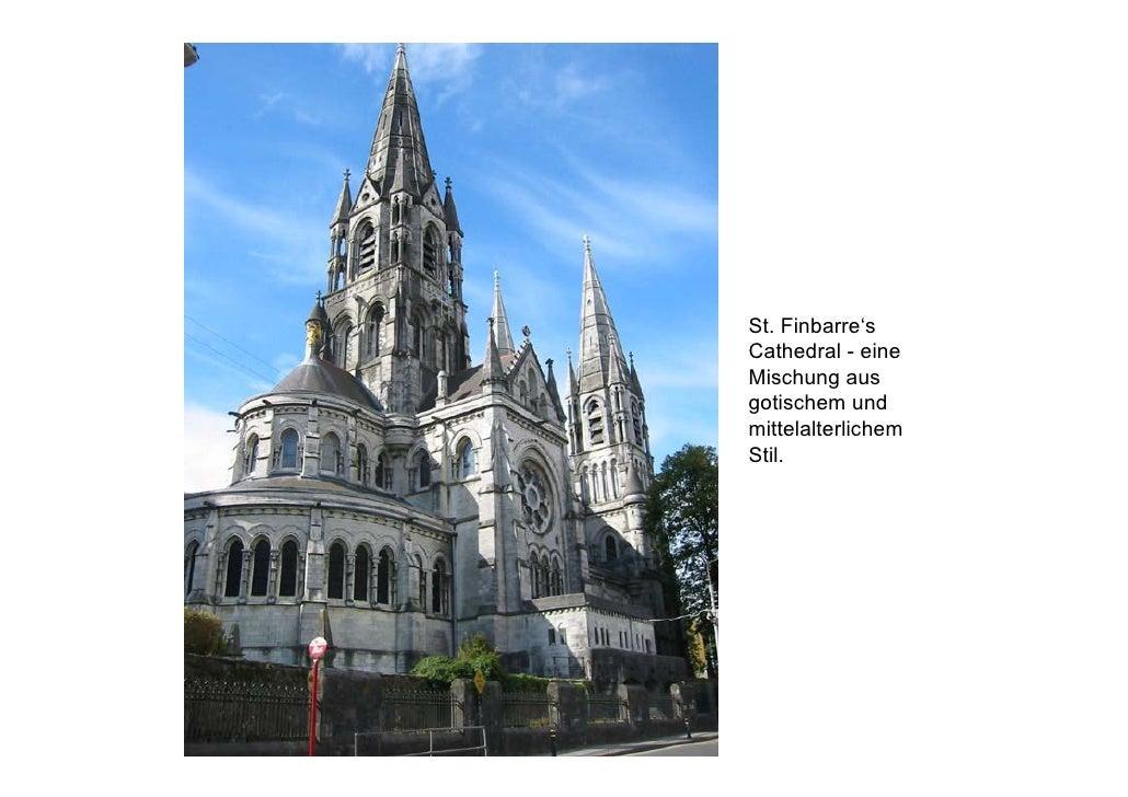 St. Finbarre's Cathedral - eine Mischung aus gotischem und mittelalterlichem Stil.