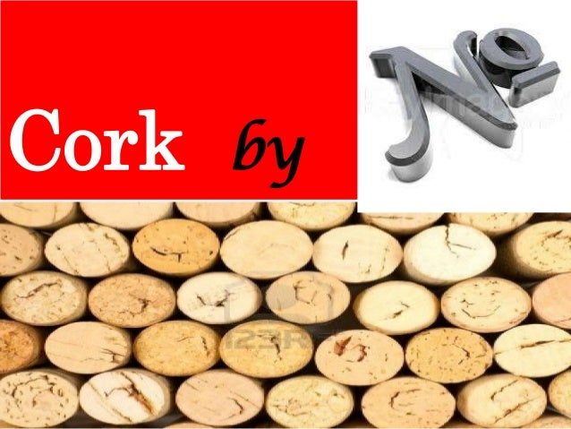 Cork by