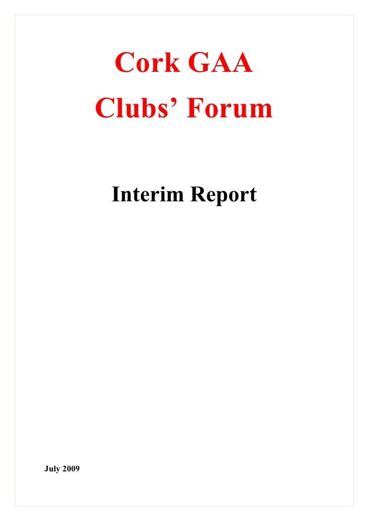 Cork GAA             Clubs' Forum               Interim Report     July 2009