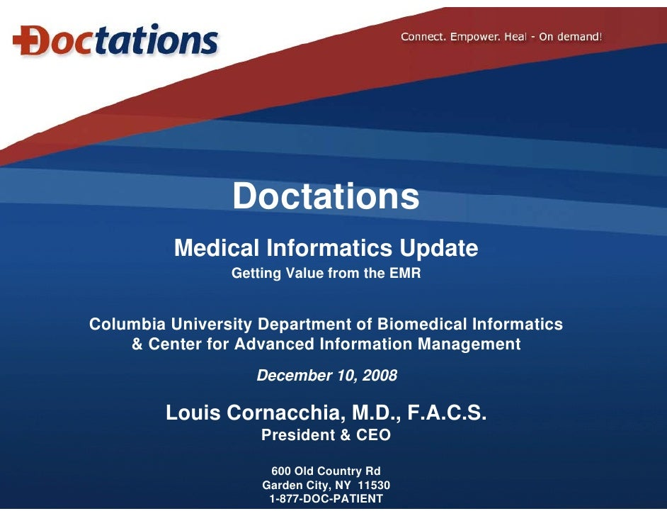 Doctations           Medical Informatics Update                                p                 Getting Value from the EM...