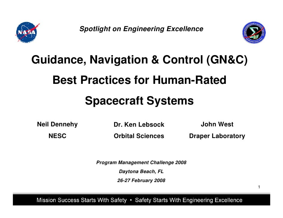 Spotlight on Engineering ExcellenceGuidance, Navigation & Control (GN&C)    Best Practices for Human-Rated                ...