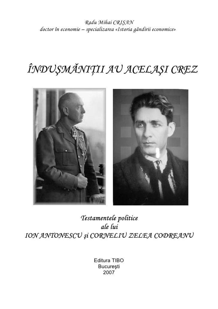 CORNELIU ZELEA CODREANU SI MARESAL ION ANTONESCU Radu Mihai Crisan
