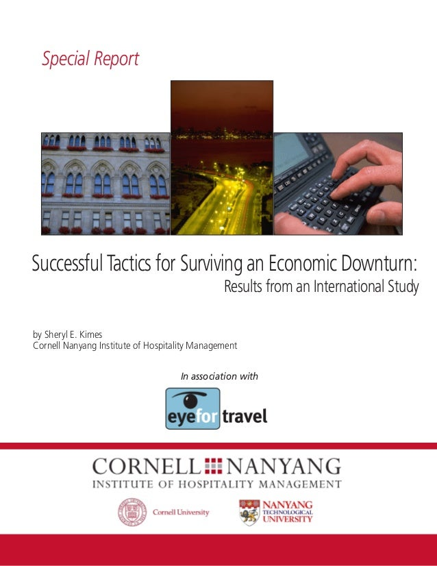 Special ReportSuccessful Tactics for Surviving an Economic Downturn:                                               Results...