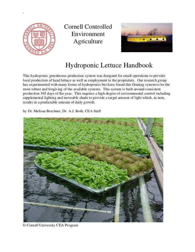 ` © Cornell University CEA Program Cornell Controlled Environment Agriculture Hydroponic Lettuce Handbook This hydroponic ...