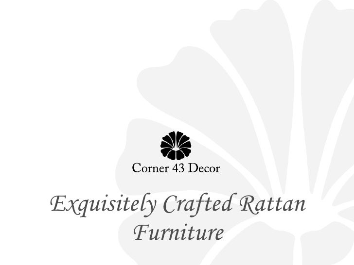 Exquisitely Crafted Rattan Furniture