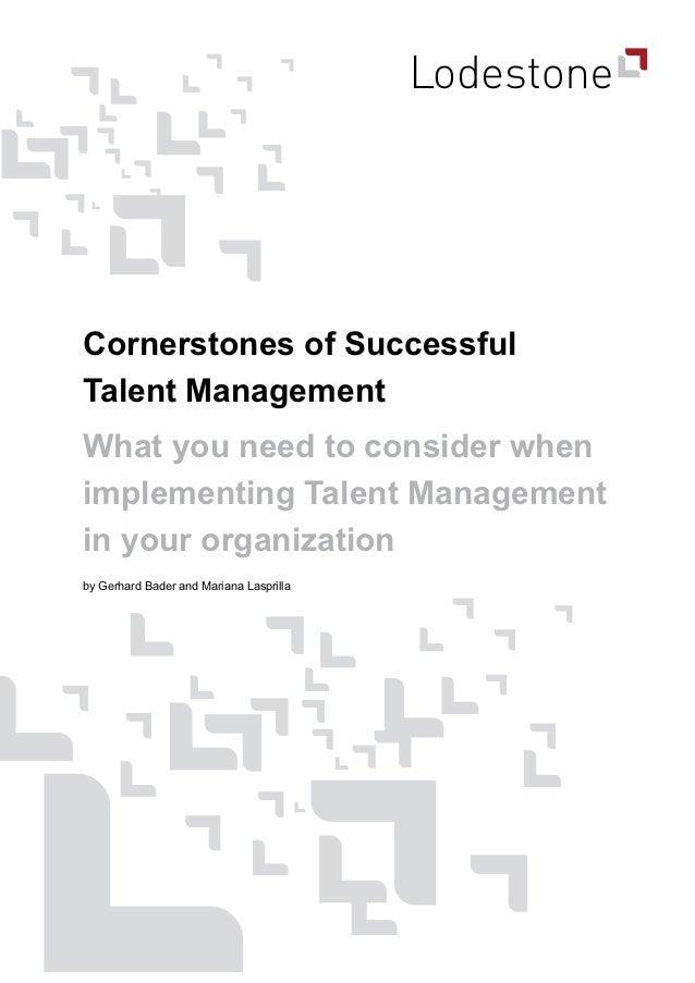 Cornerstones of successful talent management