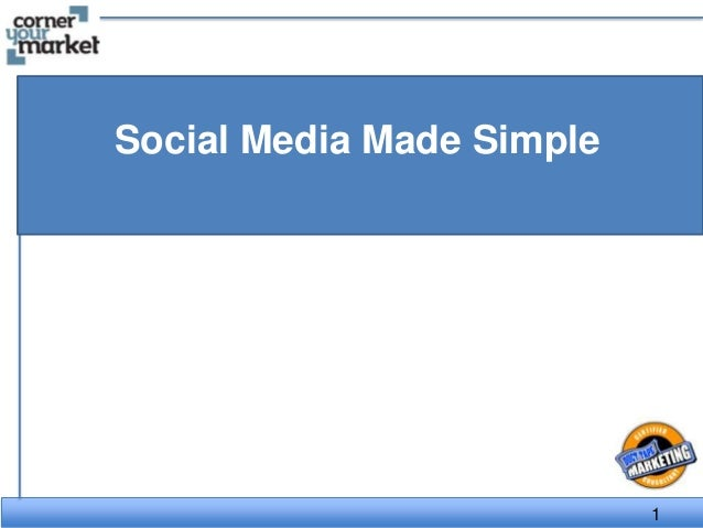 Social Media Made Simple - The Duct Tape Marketing Way