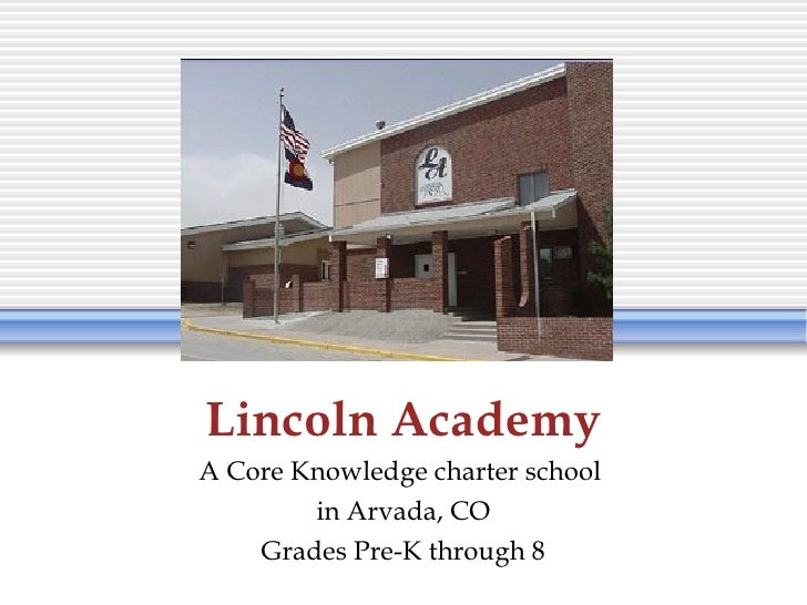 Lincoln Academy Core Knowledge Charter School